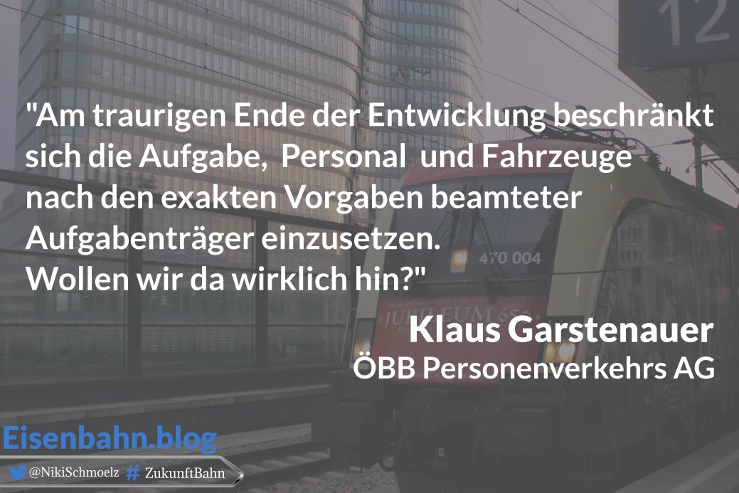 Zitat Klaus Garstenauer für Bahner im Gespräch