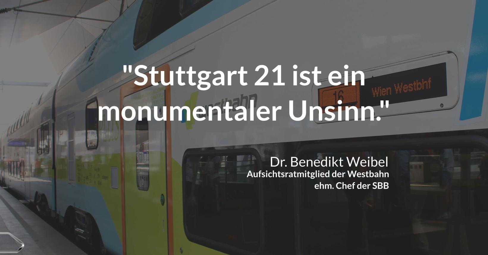 Stuttgart 21 Dr.Weibel