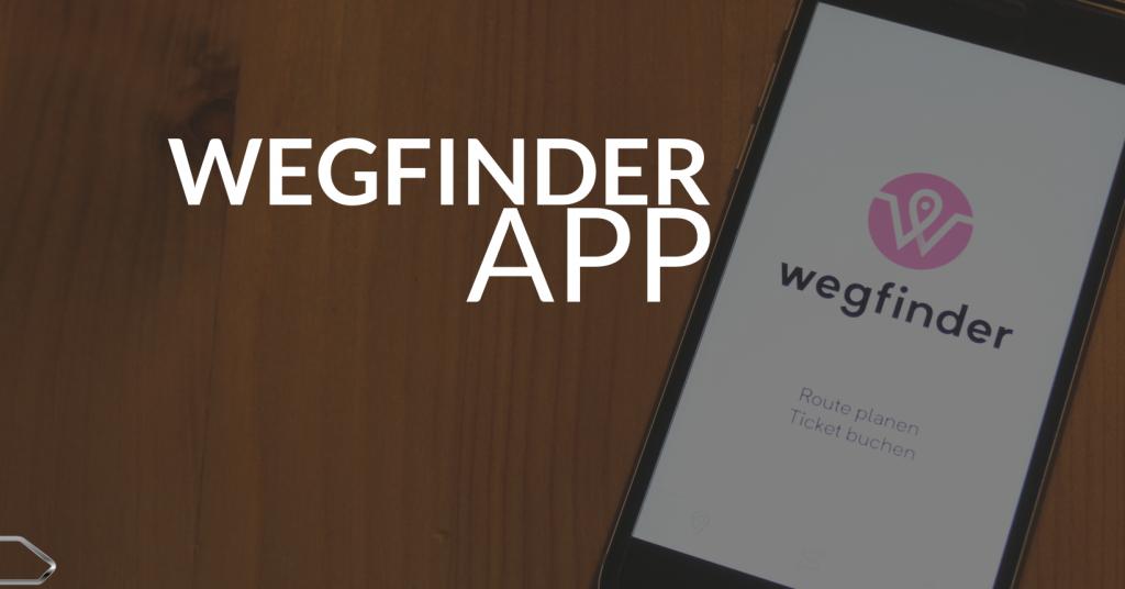 Die Wegfinder App