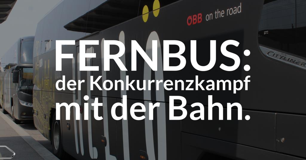 Die Zukunft des Fernbusses und der Konkurrenzkampf mit der Bahn