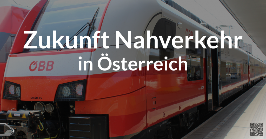 Zukunft Nahverkehr in Österreich